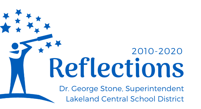 Reflections Dr. George Stone, Superintendent